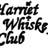 These chicks don't even know the name of my band: Harriet Whiskey Club