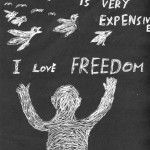 'I love freedom' by Saeed (an asylum seeker in community detention)