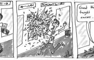 """Cartoon that shows student being impaled by shattered glass, in final frame says """"Good thing these guys taught me how to win cases""""."""