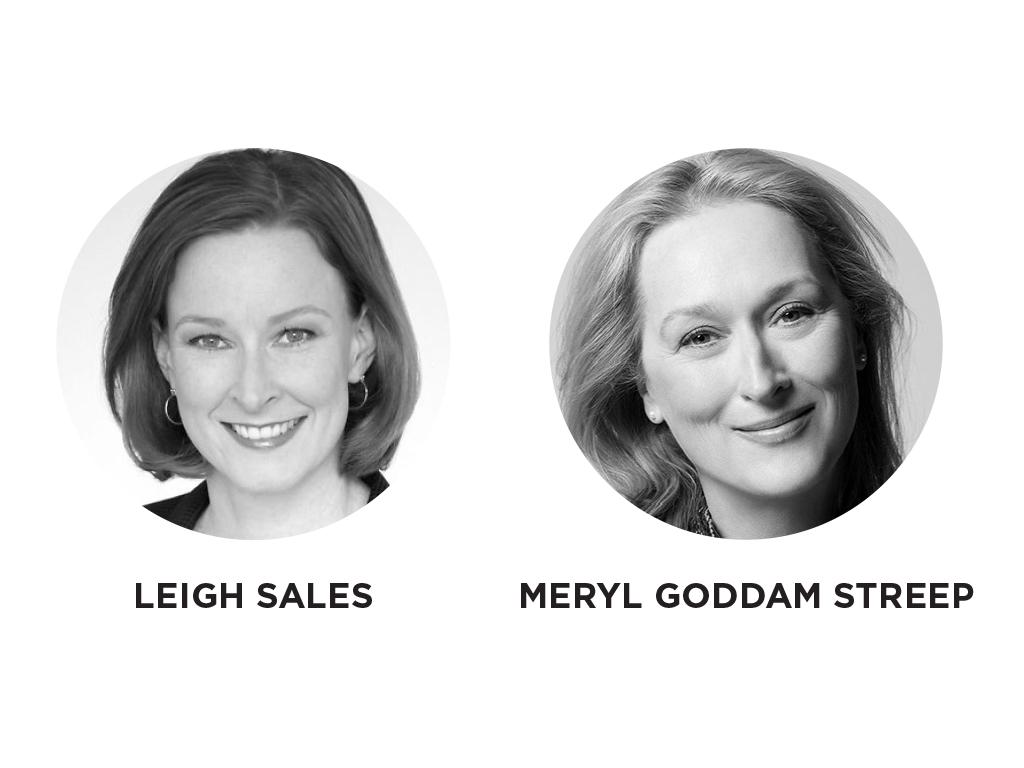 Leigh Sales - Meryl Goddam Streep