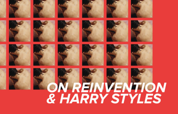 on reinvention and harry styles