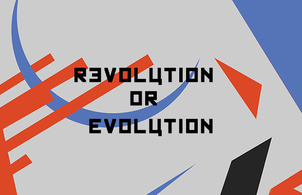 REVOLUTION OR EVOLUTION written in Kremlin font over a background of cubist red, purple and black shapes.