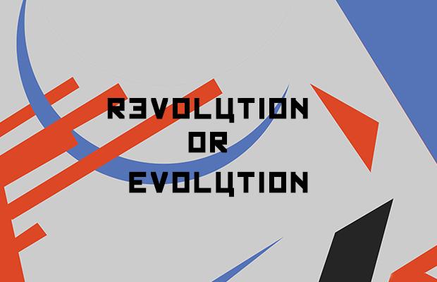 REVOLUTION OR EVOLUTION written in Kremlin font over a background of cubist red, purple and black shapes.