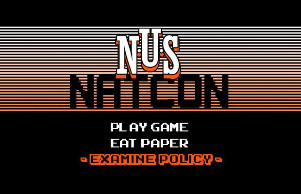 "Red and black vintage game interface-themed image, first line reads ""NUS NATCON"", second line reads ""PLAY GAME"", third line reads ""EAT PAPER"", fourth line reads ""examine policy"""