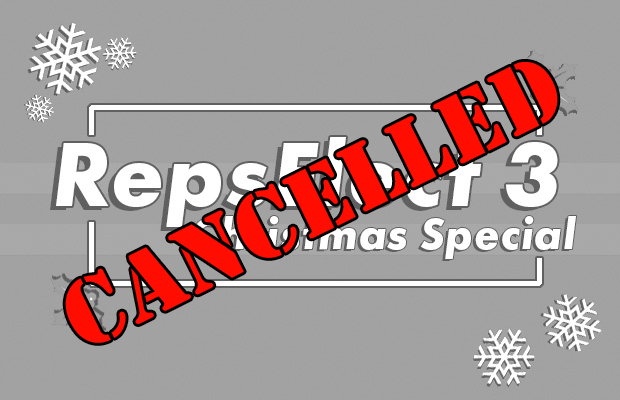 "Text which reads ""Repselect 3: Christmas Special"" overlaid by the word ""CANCELLED"" all in capitals"