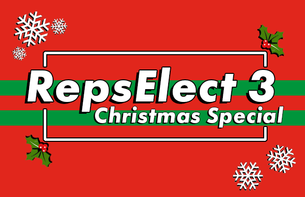 "Graphic showing the words ""RepsElect 3: Christmas Special"" with a Christmas themed aesthetic"